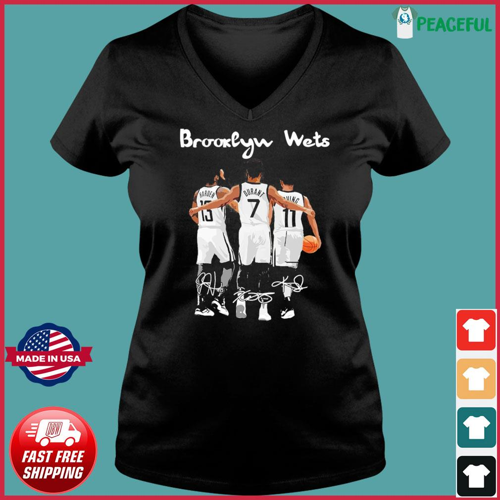 13 Harden 7 Durant And 11 Irving Brooklyn Nets Signatures Shirt Ladies V-neck Tee