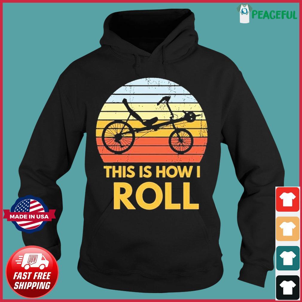 Bike This Is How I Roll Vintage Retro Shirt Hoodie