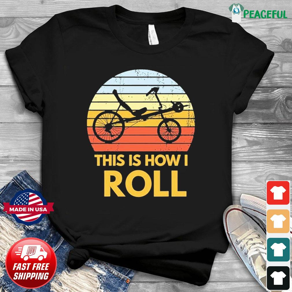 Bike This Is How I Roll Vintage Retro Shirt