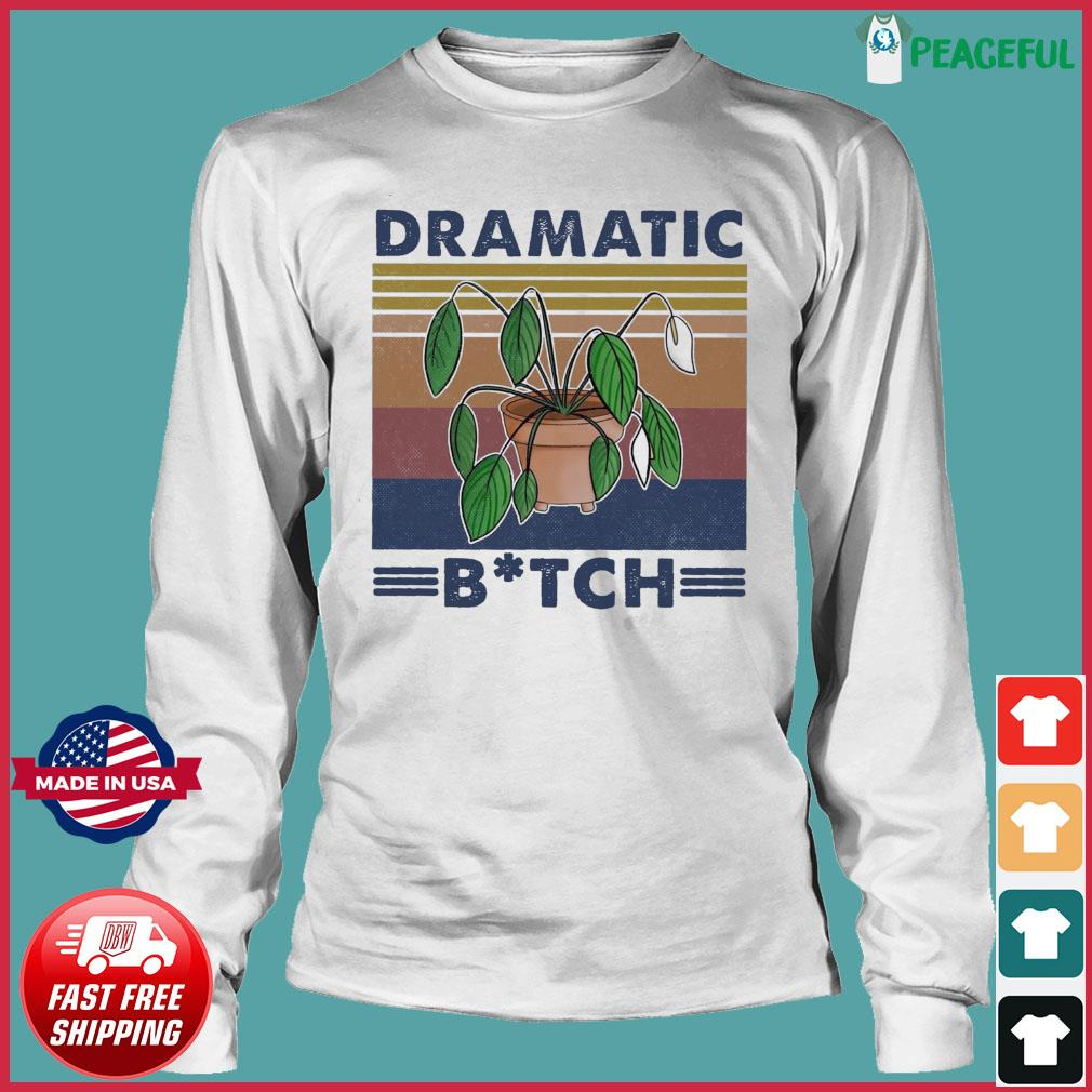 Houseplant Dramatic Bitch Vintage Shirt Long Sleeve Tee