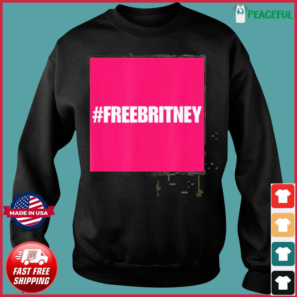 Official Free Britney #freebritney apparel is perfect for Britney supporters T-Shirt Sweater
