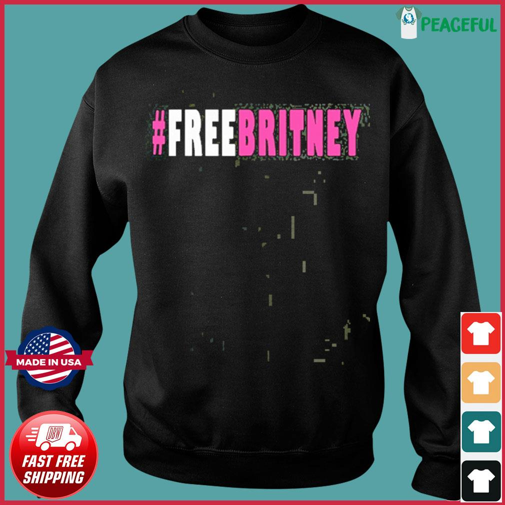 Official Free Britney Hashtag T-Shirt Sweater