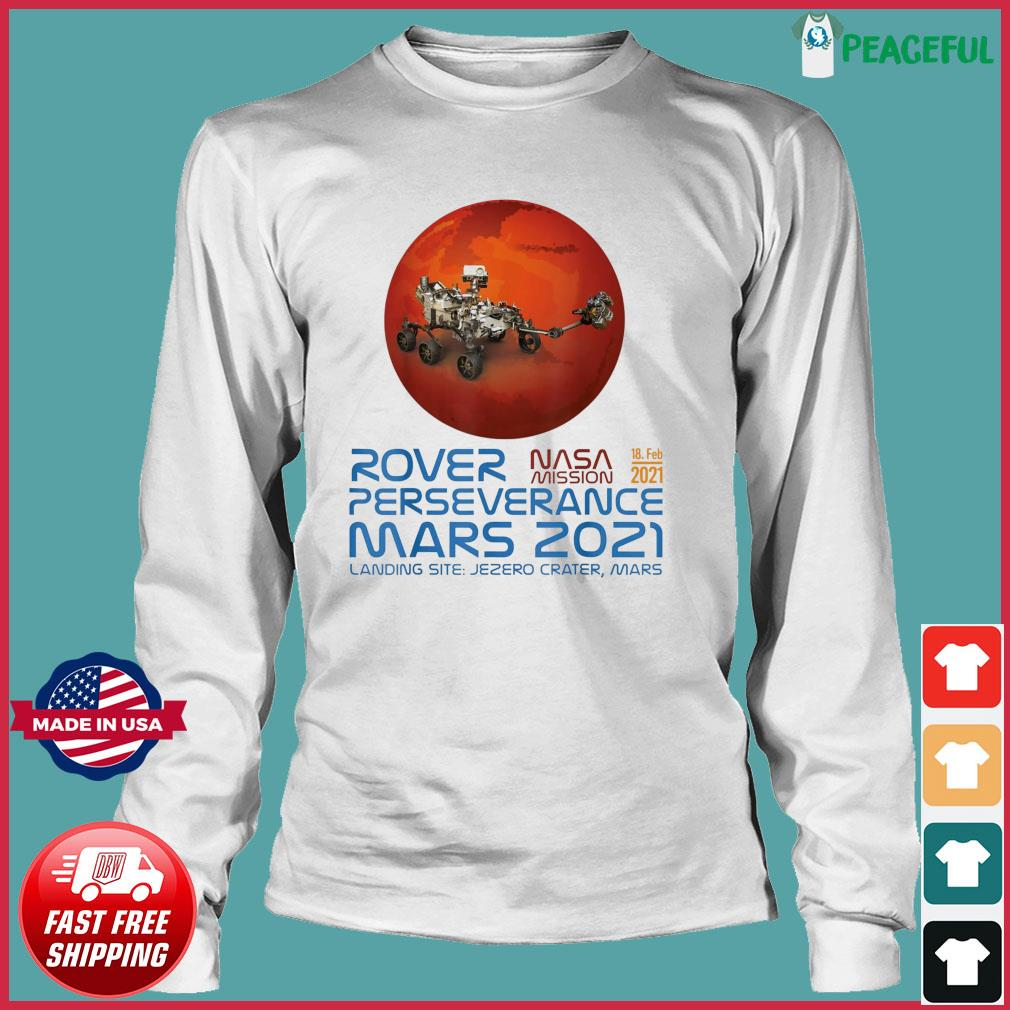 Perseverance New NASA Mars Rover 2021 Mission 18 Feb T-Shirt Long Sleeve Tee