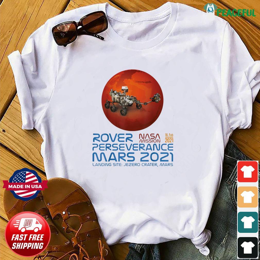 Perseverance New NASA Mars Rover 2021 Mission 18 Feb T-Shirt