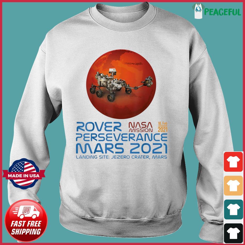 Perseverance New NASA Mars Rover 2021 Mission 18 Feb T-Shirt Sweater