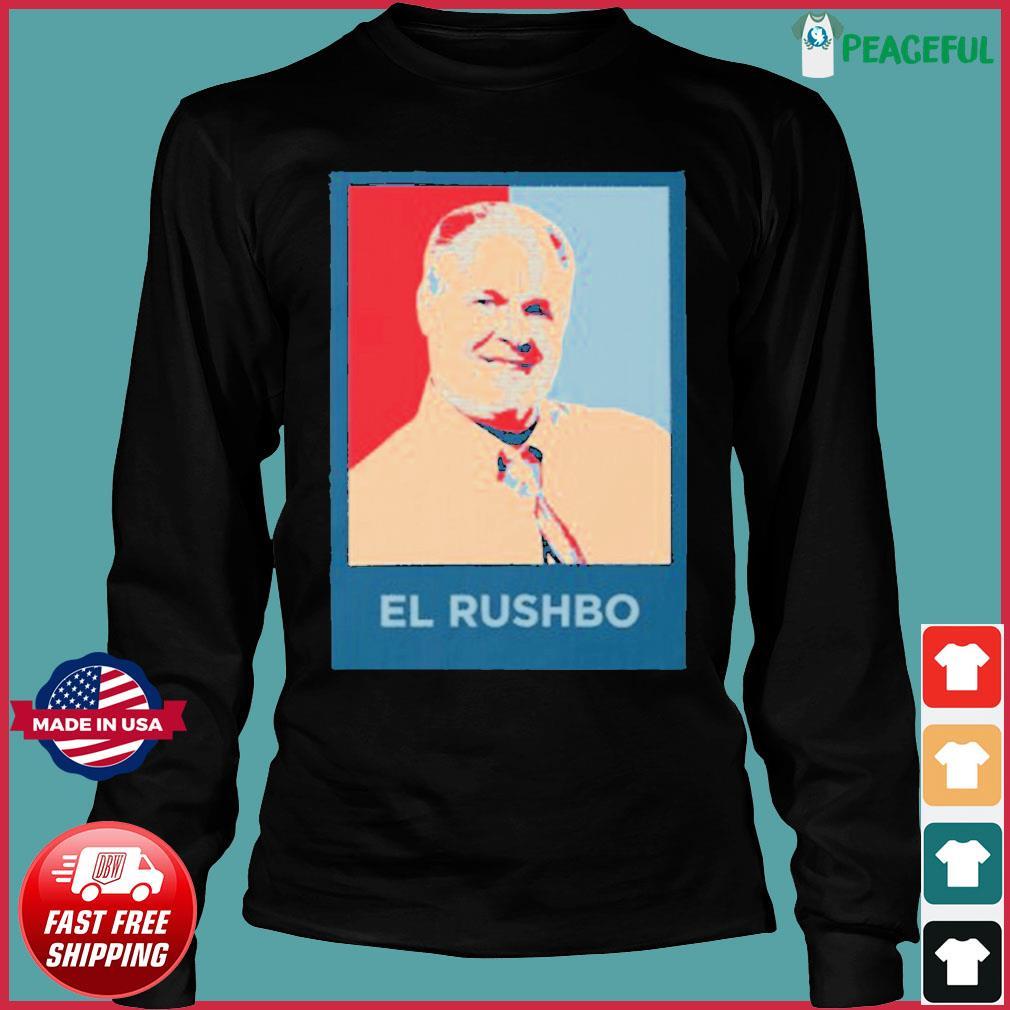 Rush Limbaugh El Rushbo Shirt Long Sleeve