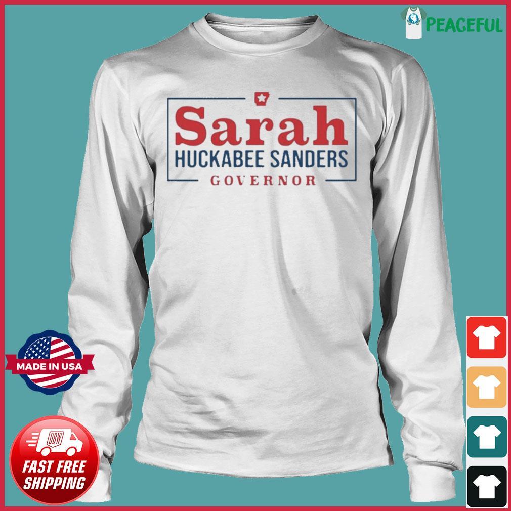 Sarah Huckabee Sanders Governor Shirt Long Sleeve Tee