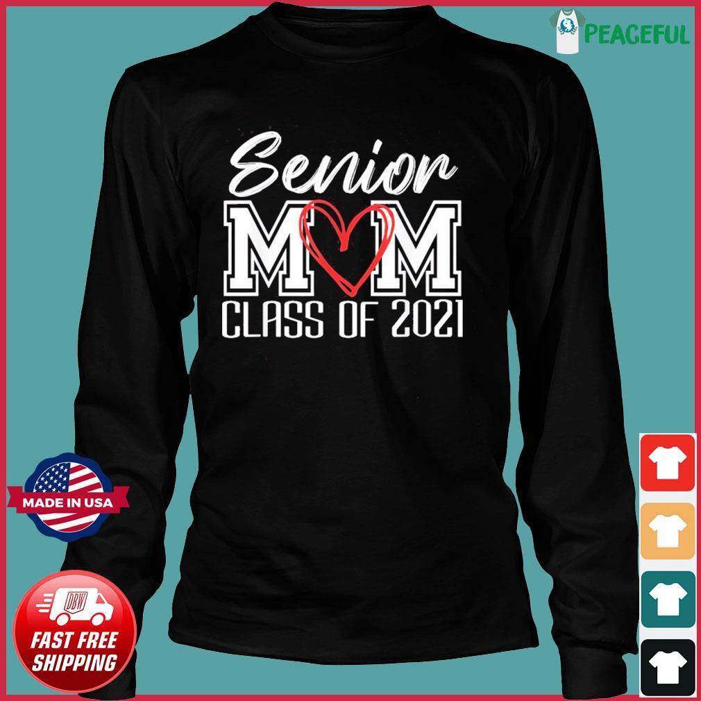 Senior Mom Class Of 2021 Grad Top Graduation Gift For Moms T-Shirt Long Sleeve