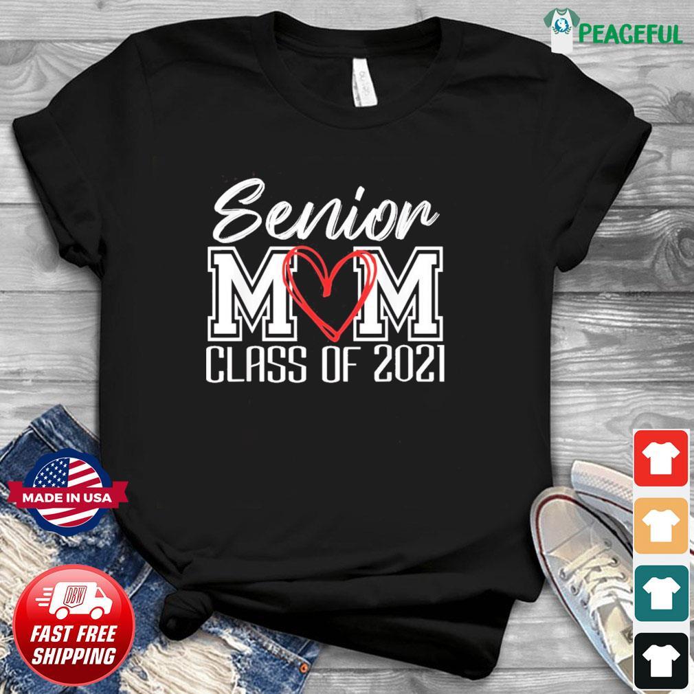 Senior Mom Class Of 2021 Grad Top Graduation Gift For Moms T-Shirt