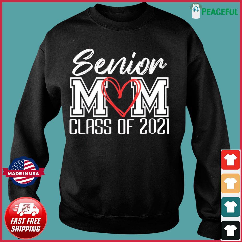 Senior Mom Class Of 2021 Grad Top Graduation Gift For Moms T-Shirt Sweater