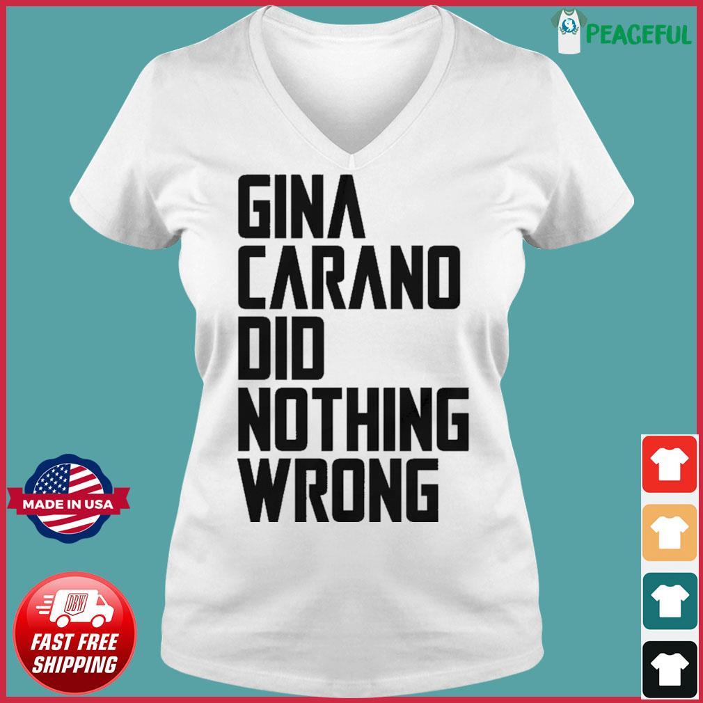 The Gina Carano Did Nothing Wrong Shirt Ladies V-neck Tee