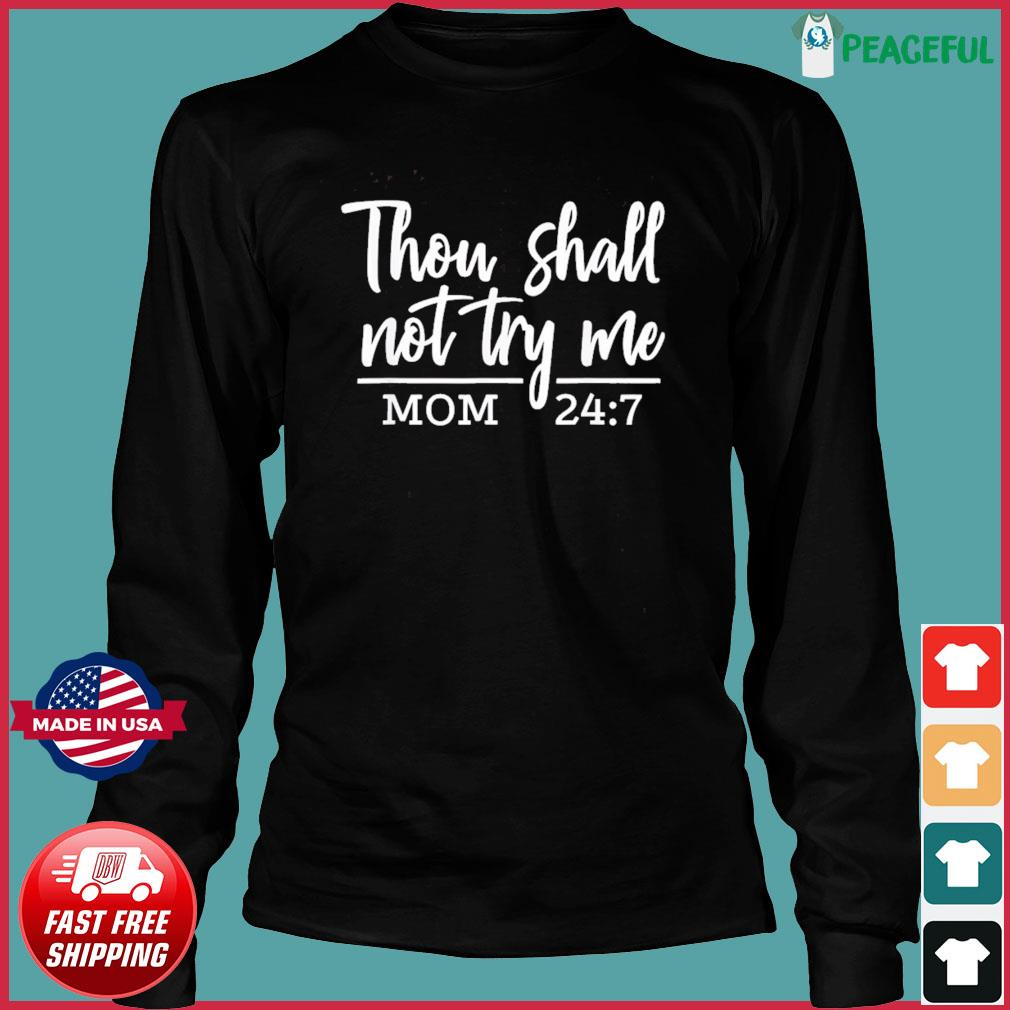 They Shall Not Try Me Funny Christian Mom Mother's Day 2021 T-Shirt Long Sleeve