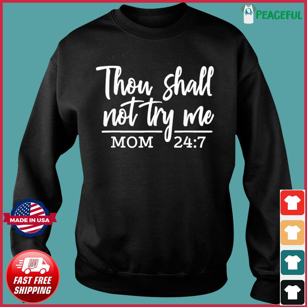 They Shall Not Try Me Funny Christian Mom Mother's Day 2021 T-Shirt Sweater