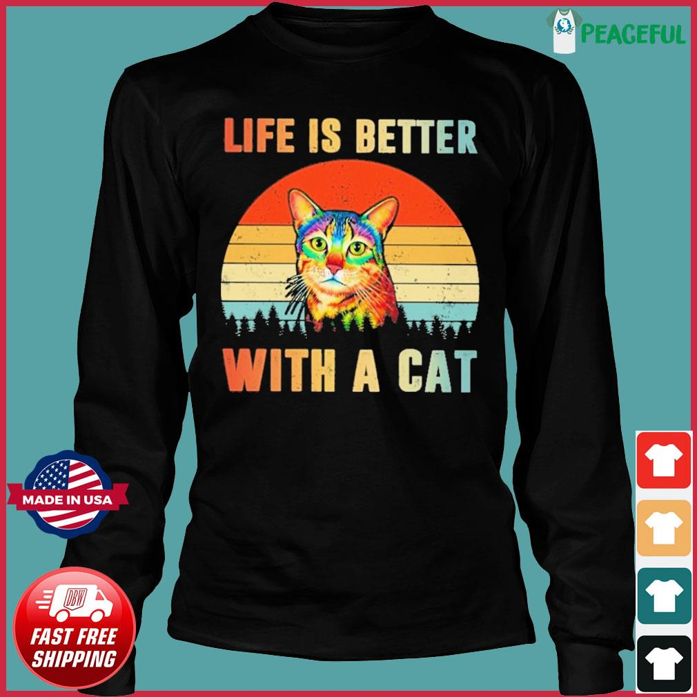 Vintage Retro Life Is Better With A Cat Shirt Long Sleeve