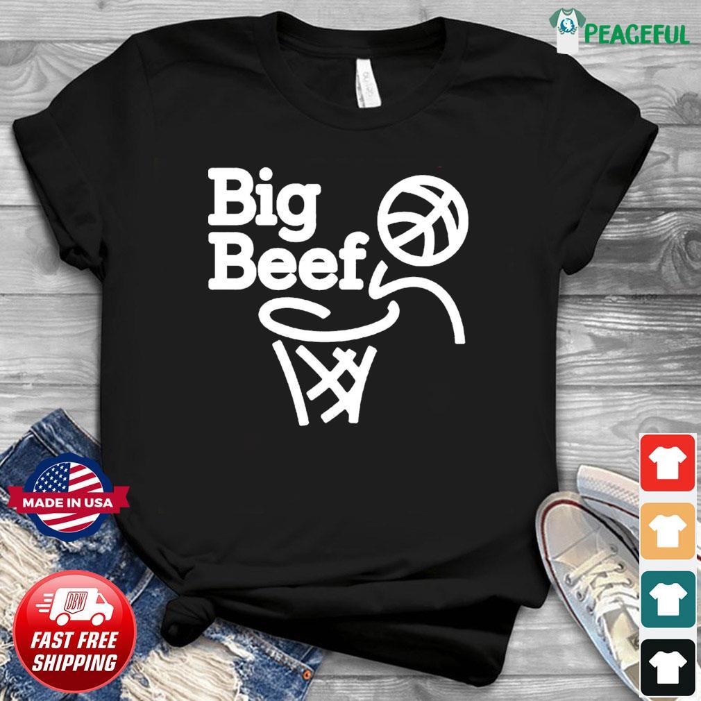 Big Beef No Dunk Shirt