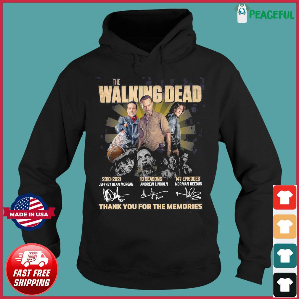Thanks For The Memories Of The Walking Dead 2010 2021 10 Seasons 147 Episodes Signatures Shirt Hoodie