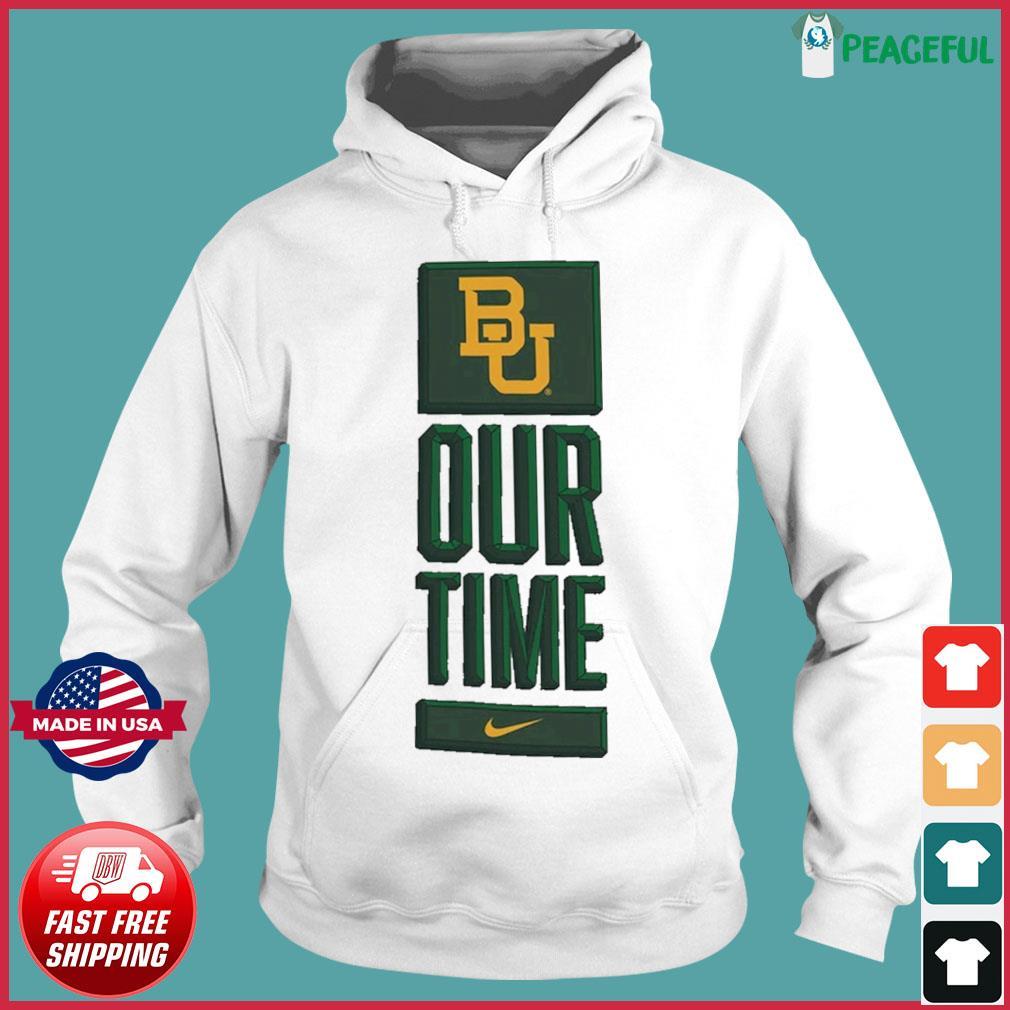 Nike BU Baylor Bears Basketball Our Time Bench Legend Performance Shirt Hoodie