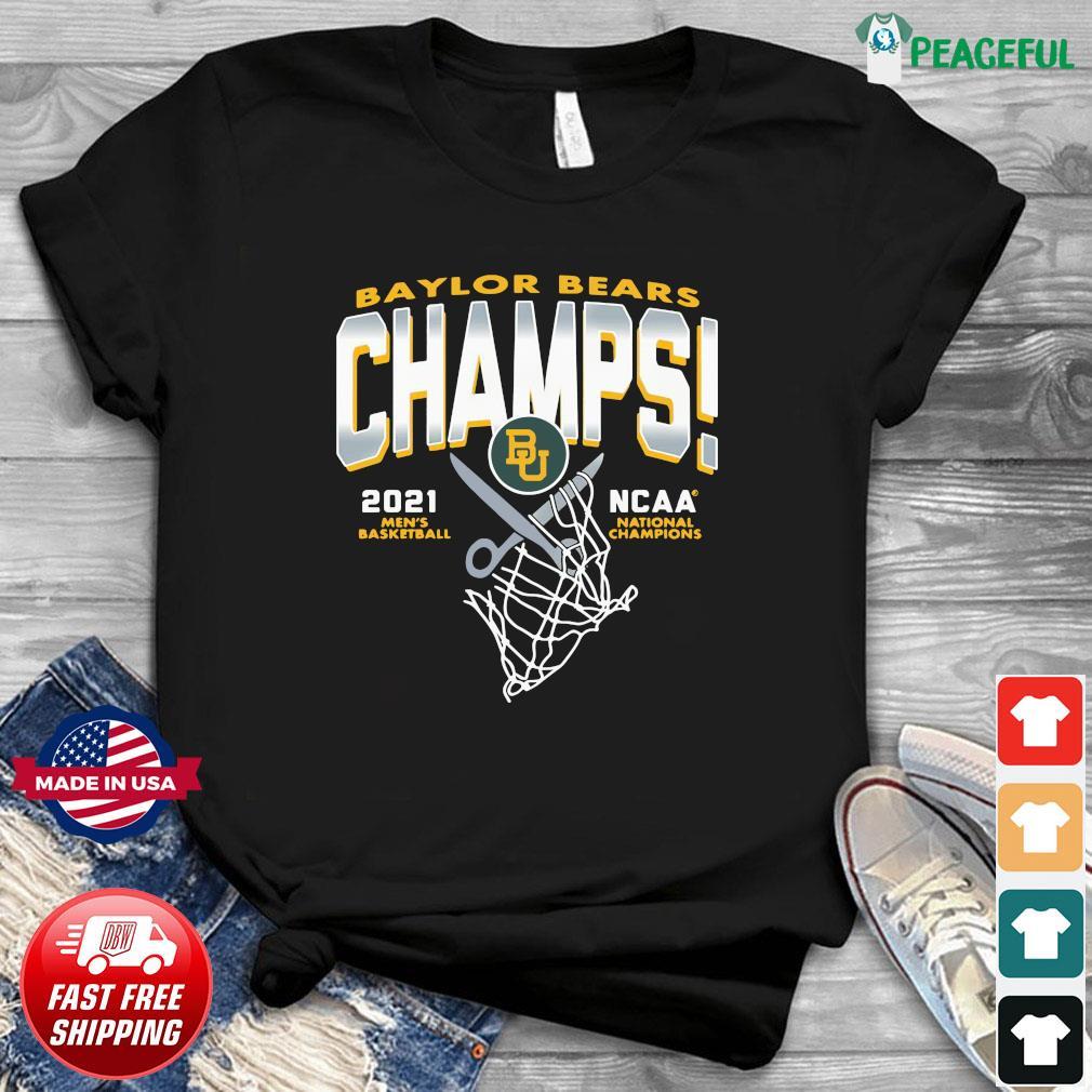 Official Baylor Bears Champs 2021 Men's Basketball NCAA Champions Shirt