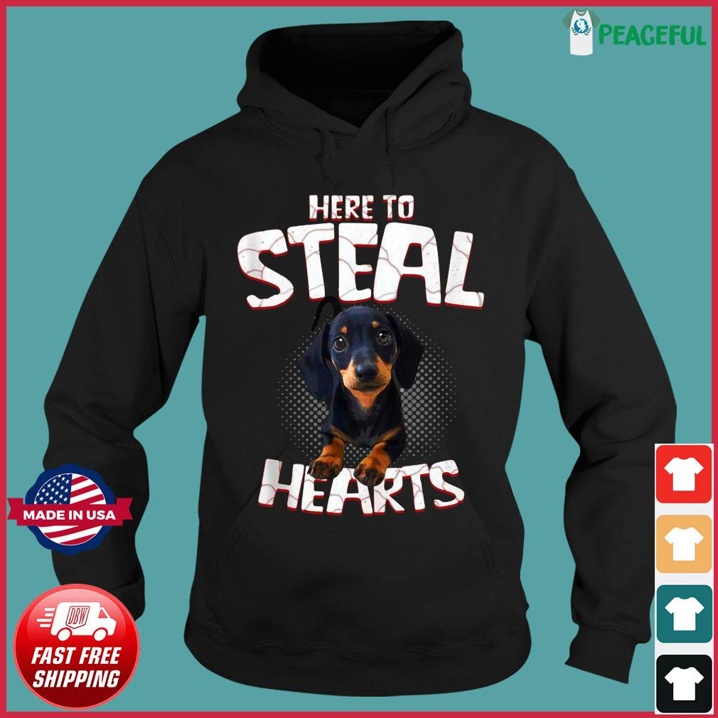 Official Dachshund Here To Steal Hearts Shirt Hoodie