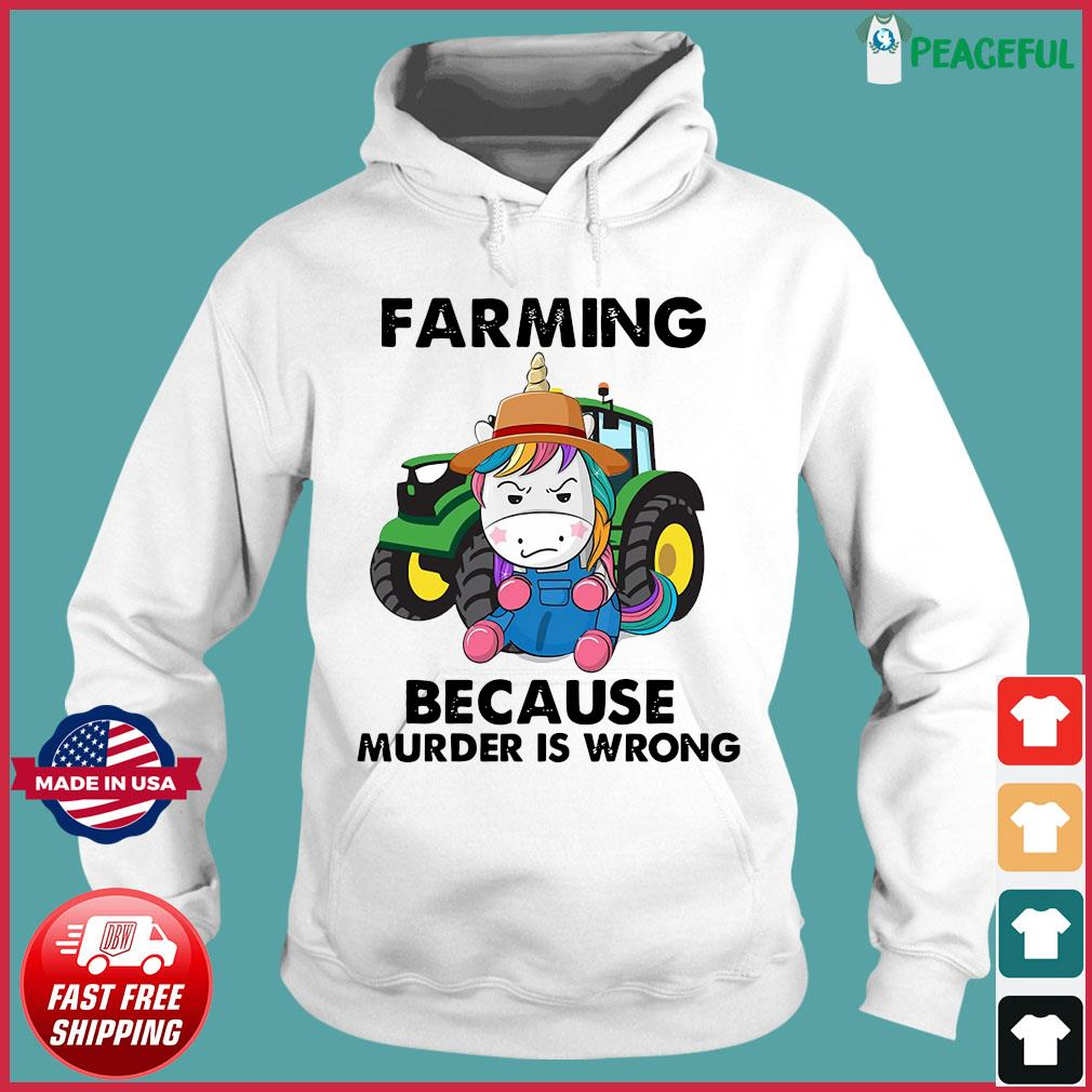Official Unicorn Farming Because Murder Is Wrong 2021 Shirt Hoodie