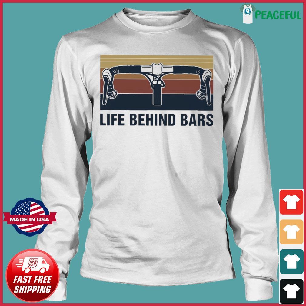 Official Vintage Cycling Life Behind Bars Shirt Long Sleeve Tee