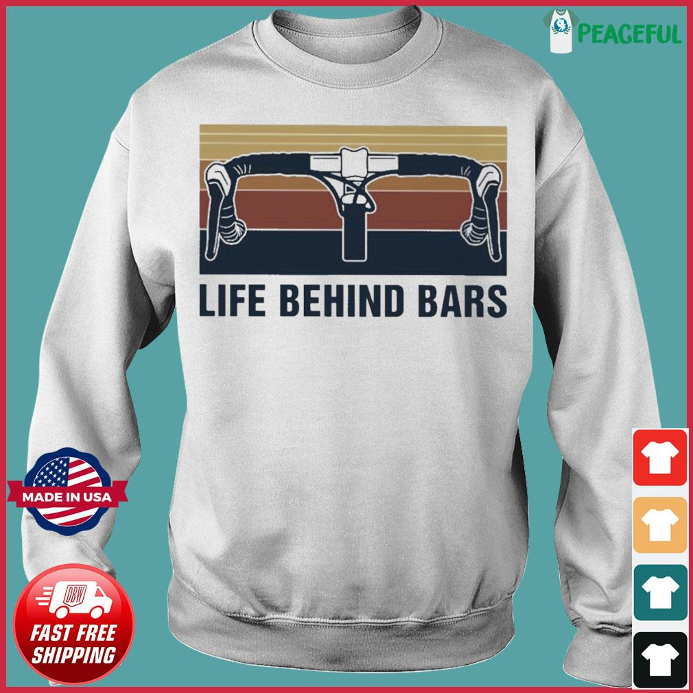 Official Vintage Cycling Life Behind Bars Shirt Sweater