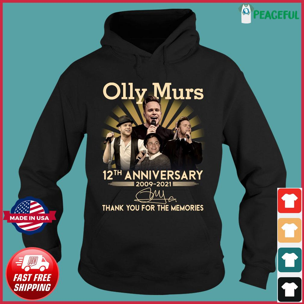 Olly Murs 12th Anniversary 2009 2021 Signature Thank You For The Memories Shirt Hoodie