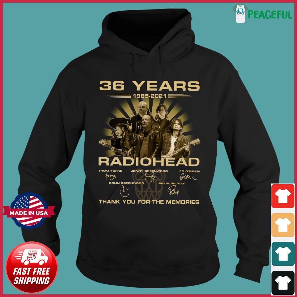 The Radiohead 36 Years 1985 2021 Signatures Thank You For The Memories Shirt Hoodie