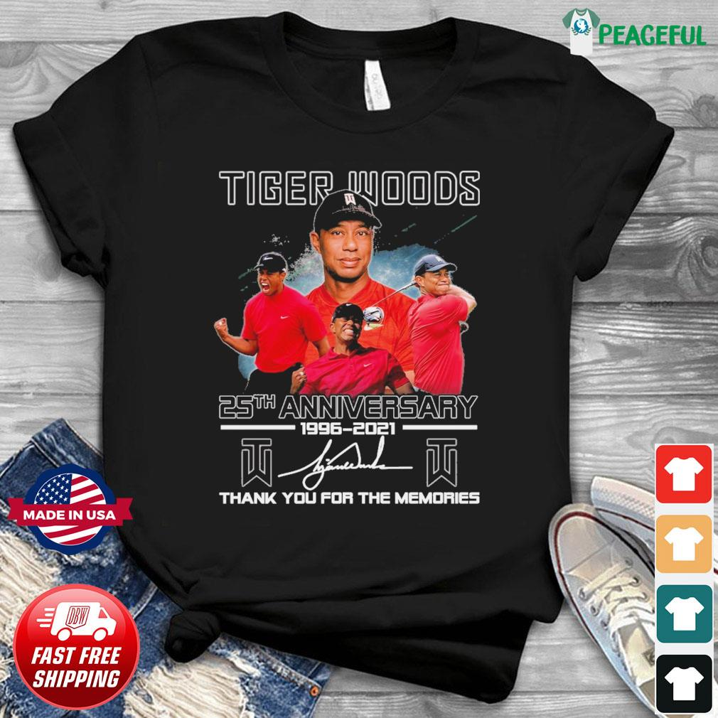 Tiger Wood 25th Anniversary 1996 2021 Signature Thank You For The Memories Shirt