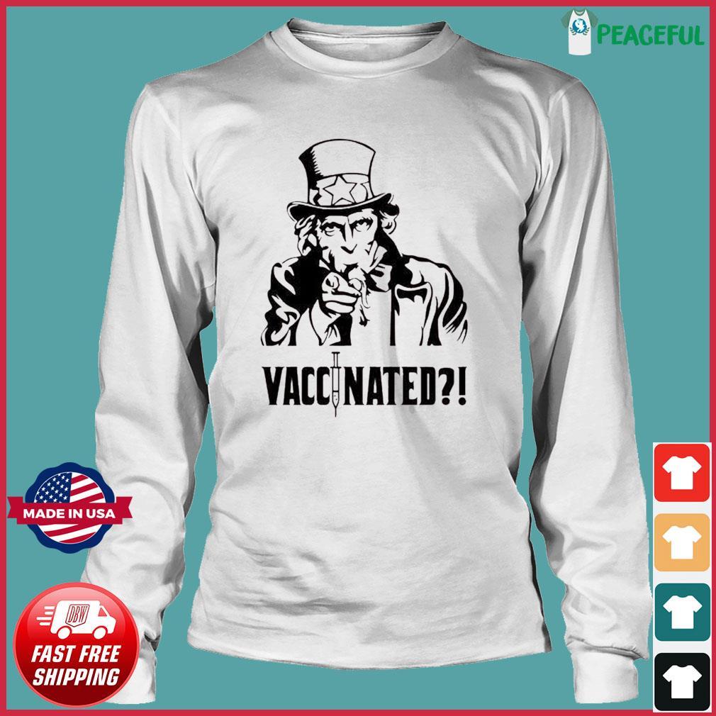 Uncle Sam Vaccinated Shirt Long Sleeve Tee