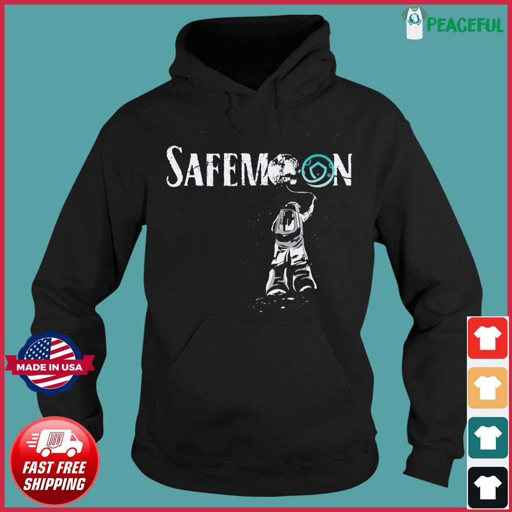 Official Safemoon Crypto Astronauts 2021 Funny Bitcoin Shirt Hoodie