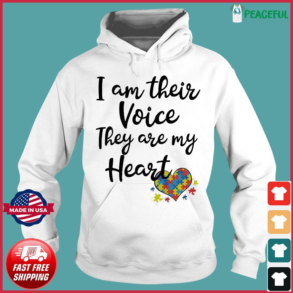 I am their voice they are my Heart s Hoodie