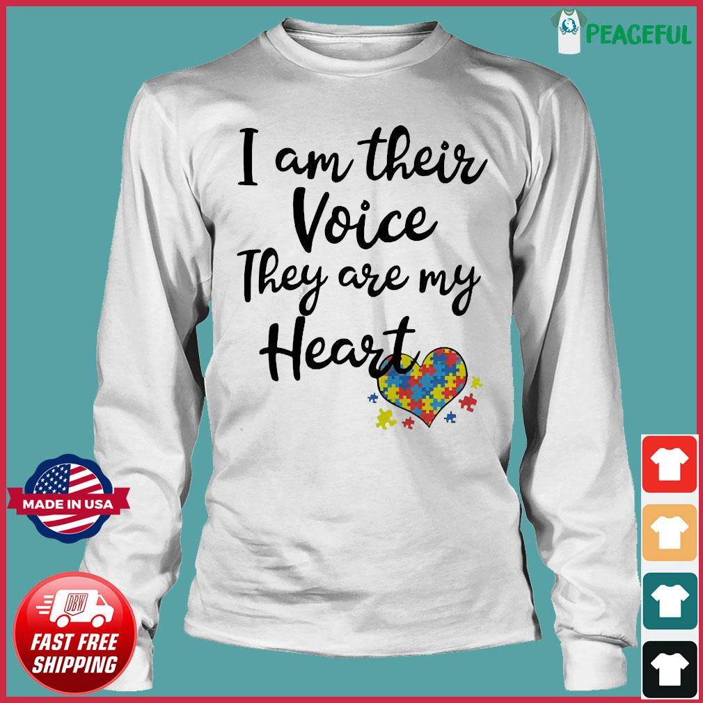 I am their voice they are my Heart s Long Sleeve Tee