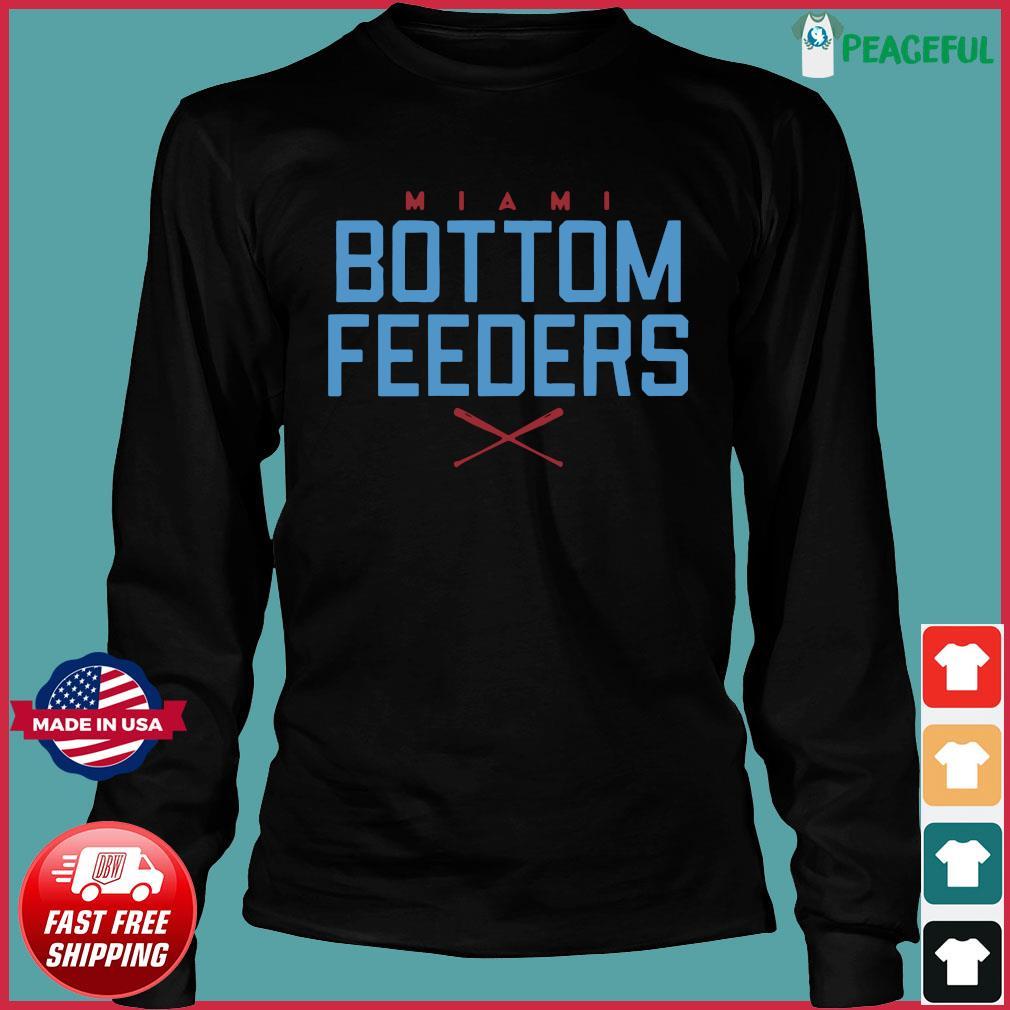 Bottom Feeders Shirt Long Sleeve