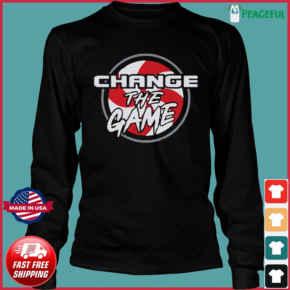 Change The Game T-Shirts Long Sleeve