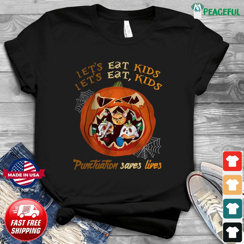 Halloween let's eat kids punctuation saves lives shirt
