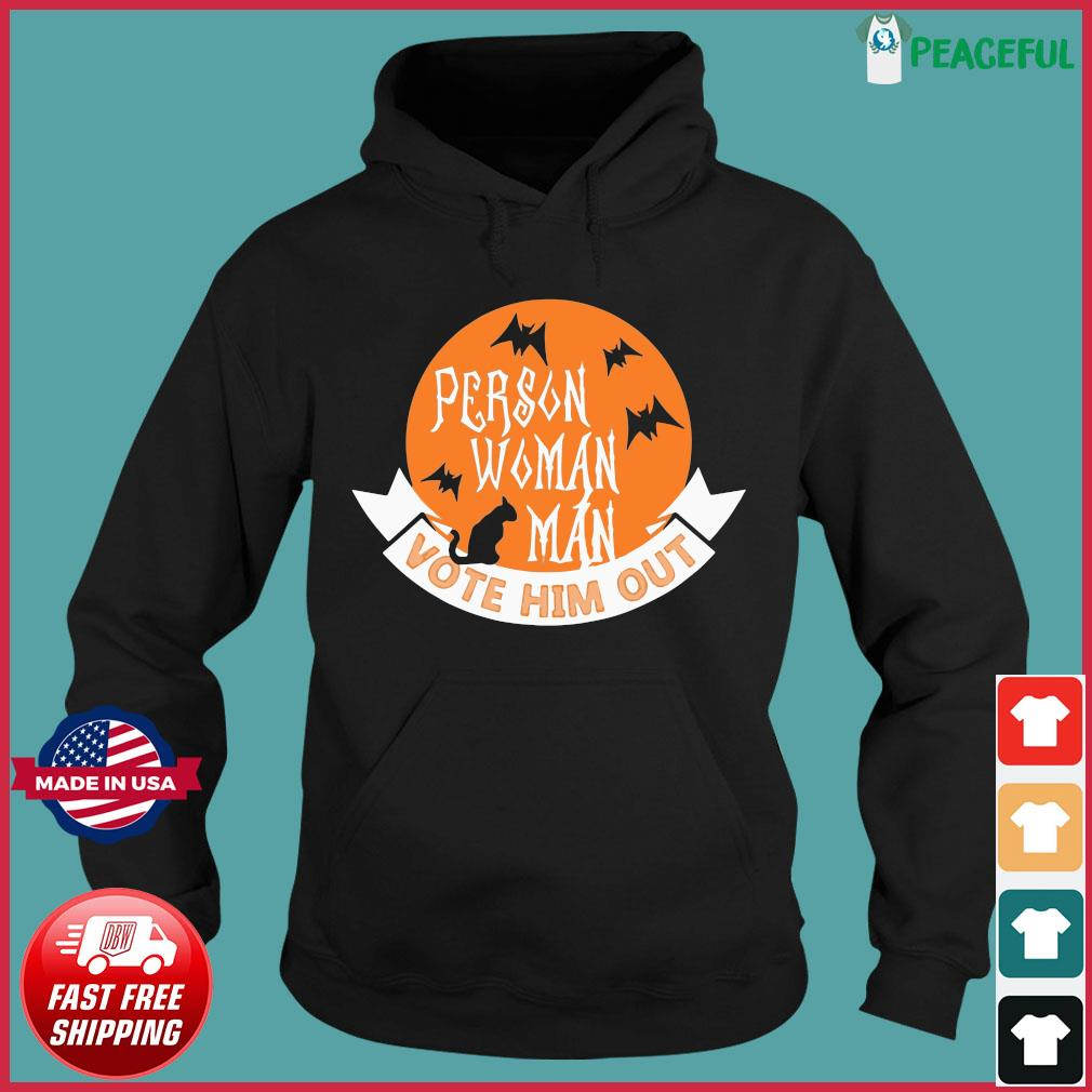 Halloween Person Vote Him Out Anti Trump Costume Shirt Hoodie