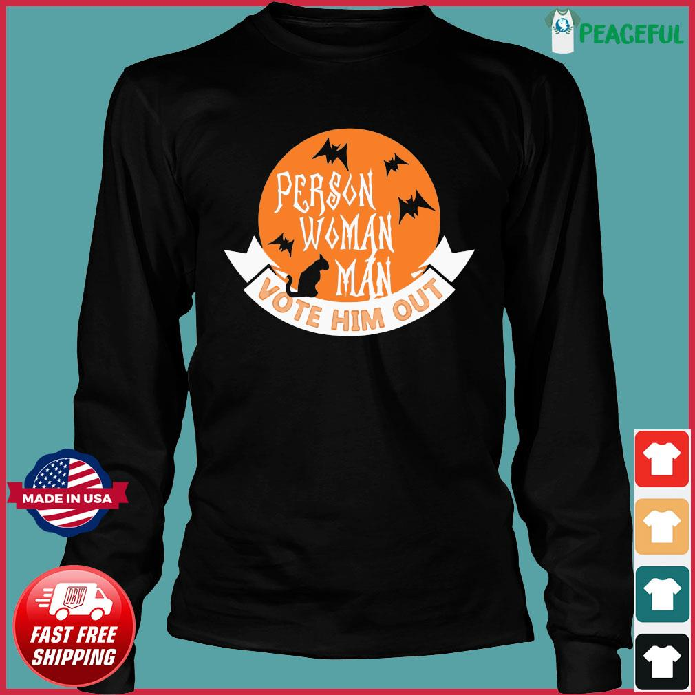Halloween Person Vote Him Out Anti Trump Costume Shirt Long Sleeve