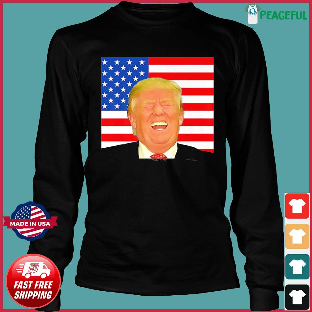 Pro Laughing Trump 2020 Election Meme Shirt Long Sleeve