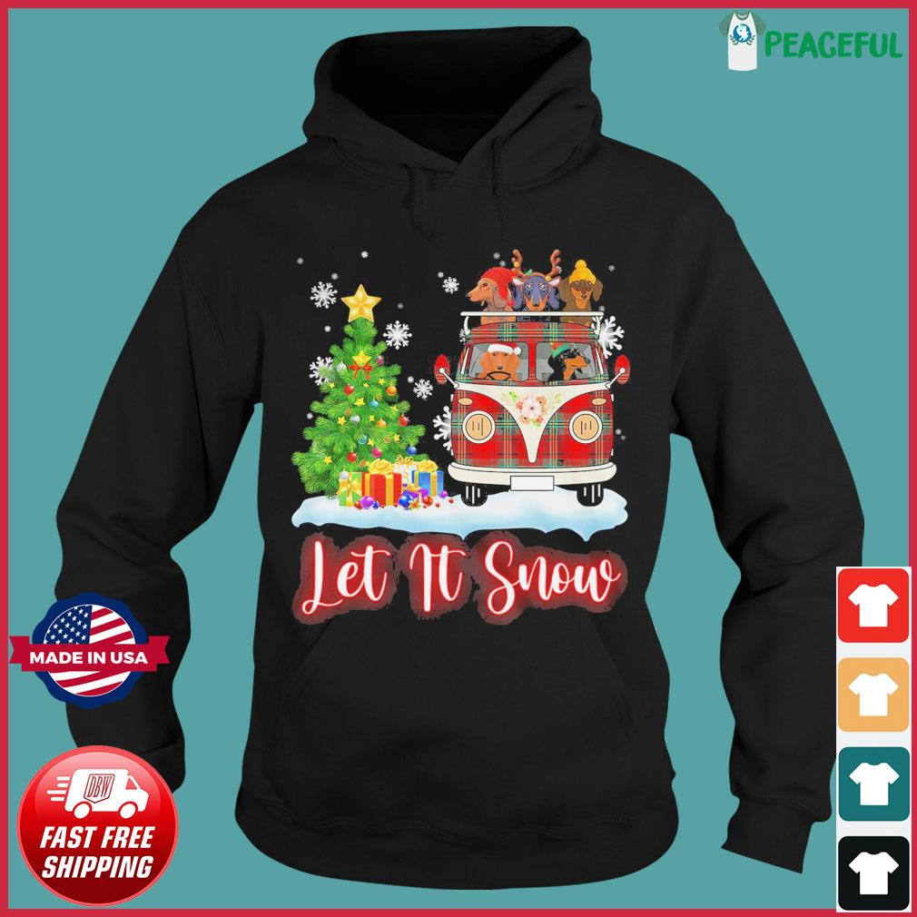 Dachshund Driver Let Is Snow Christmas Sweats Hoodie