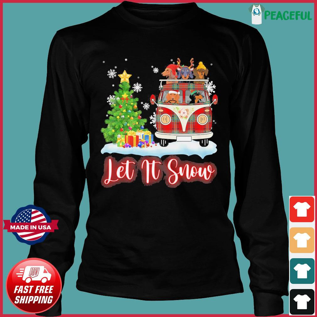 Dachshund Driver Let Is Snow Christmas Sweats Long Sleeve