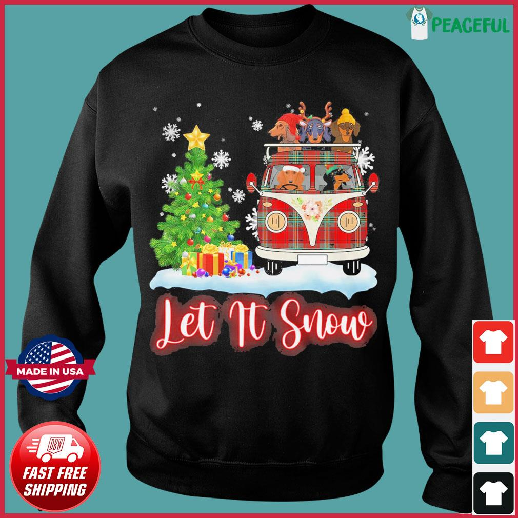 Dachshund Driver Let Is Snow Christmas Sweats Sweater