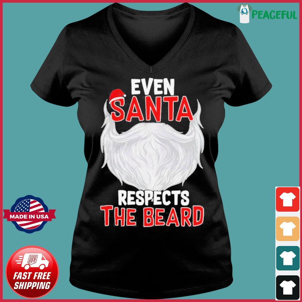 Even Santa Respects The Beard s Ladies V-neck Tee