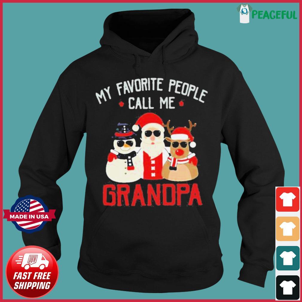 Favorite People Call Me Grandpa Christmas s Hoodie