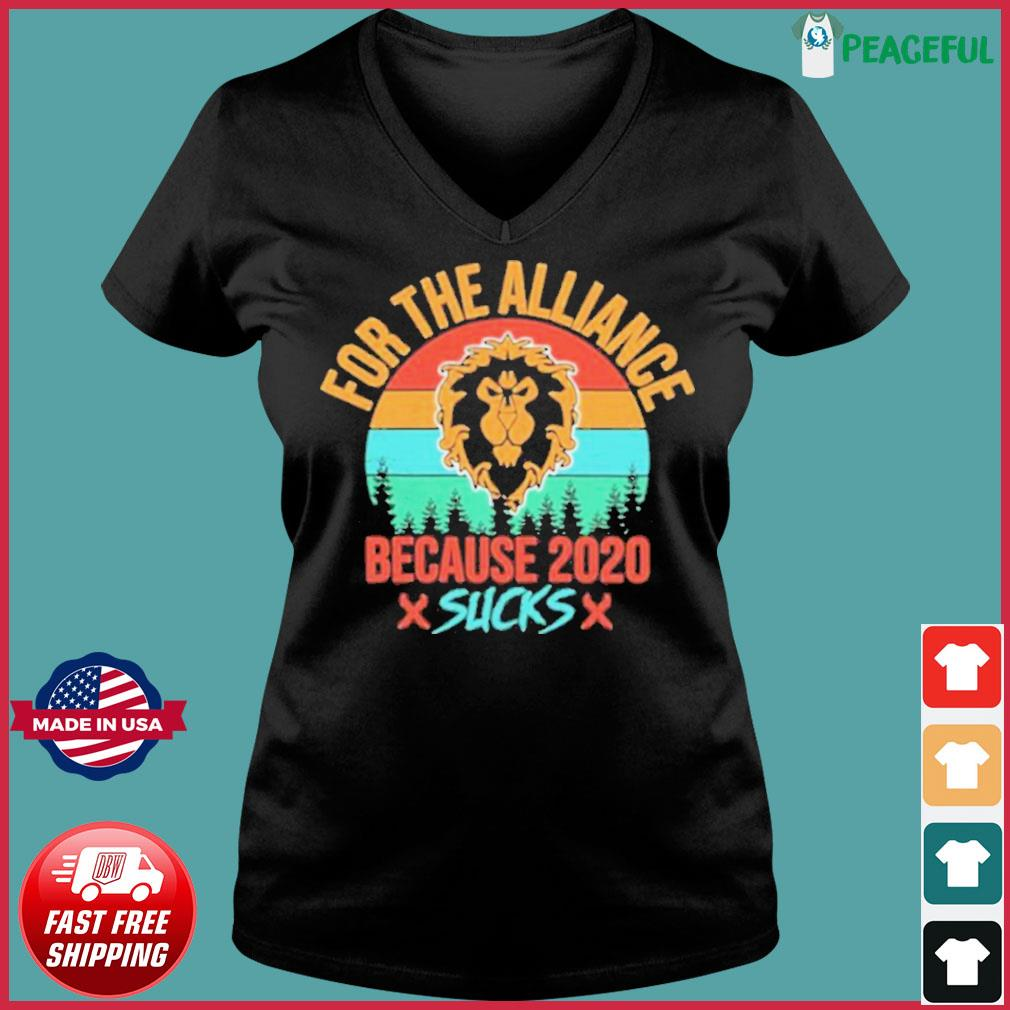 For the Alliance because 2020 Sucks vintage s Ladies V-neck Tee