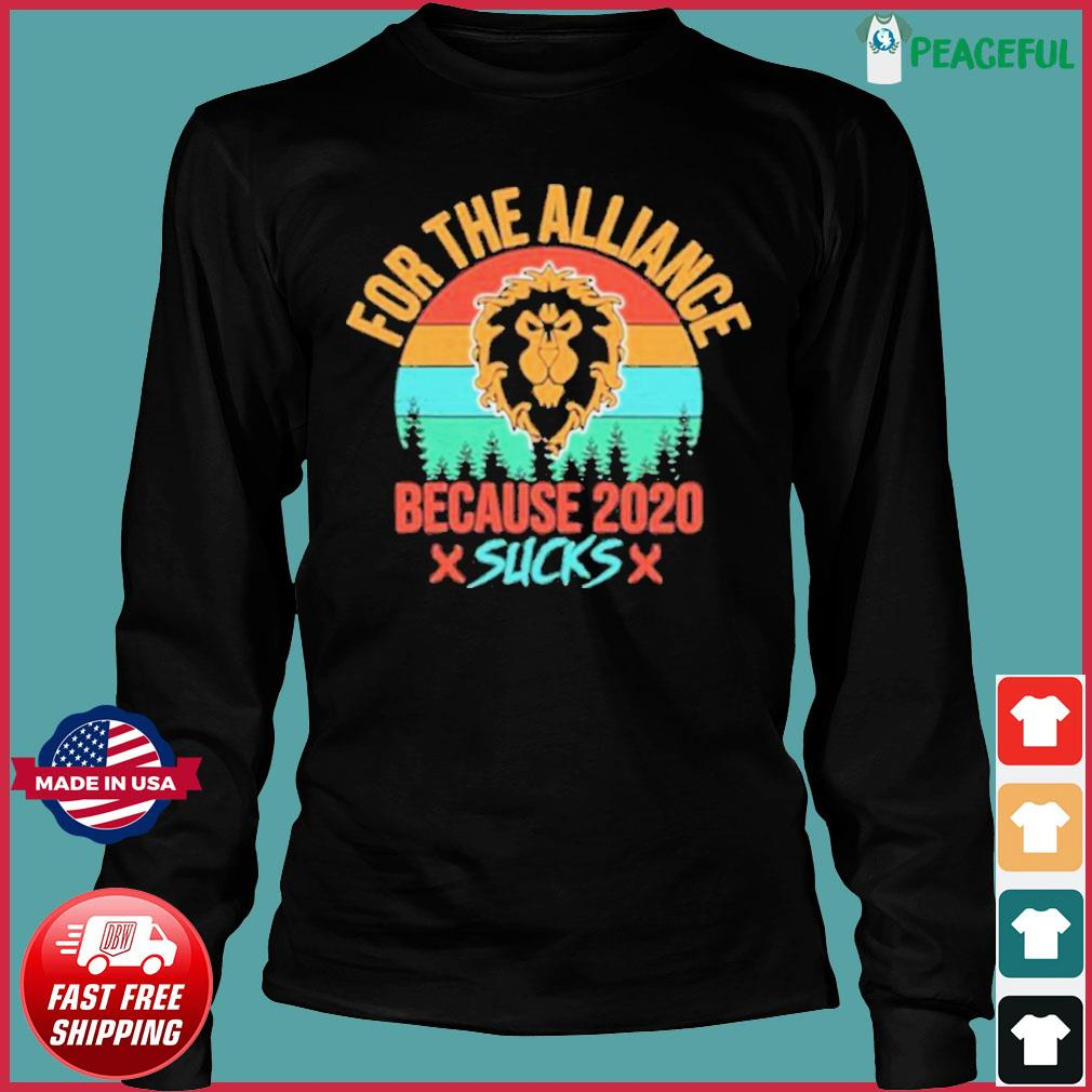 For the Alliance because 2020 Sucks vintage s Long Sleeve