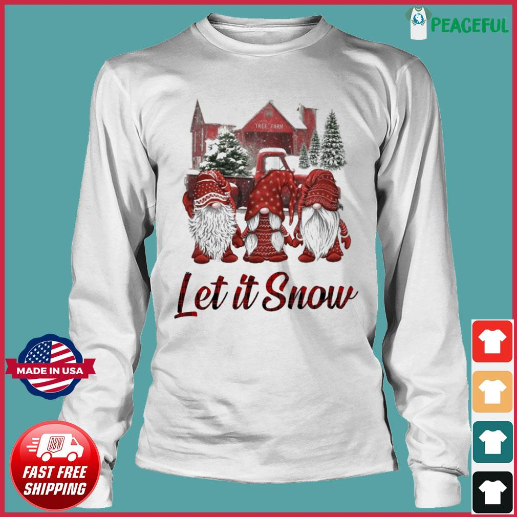 Gnomes Let It Snow Christmas Sweats Long Sleeve Tee