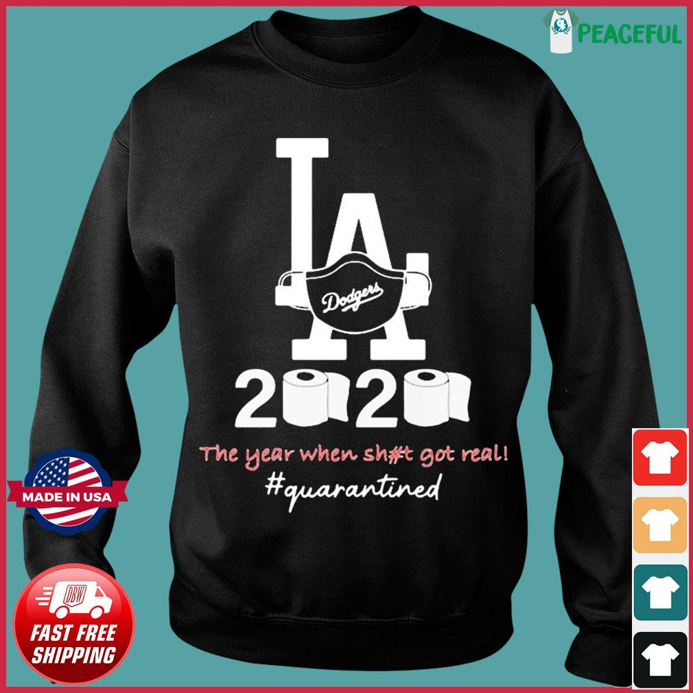 Los angeles dodgers 2020 the year when shit got real quarantined toilet paper mask covid-19 T-Shirt Sweater