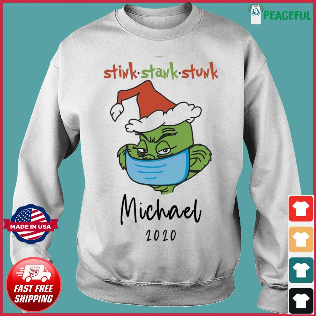 The Grinch Face Mask Christmas Stink Stank Stunk Michael 2020 Sweatshirt