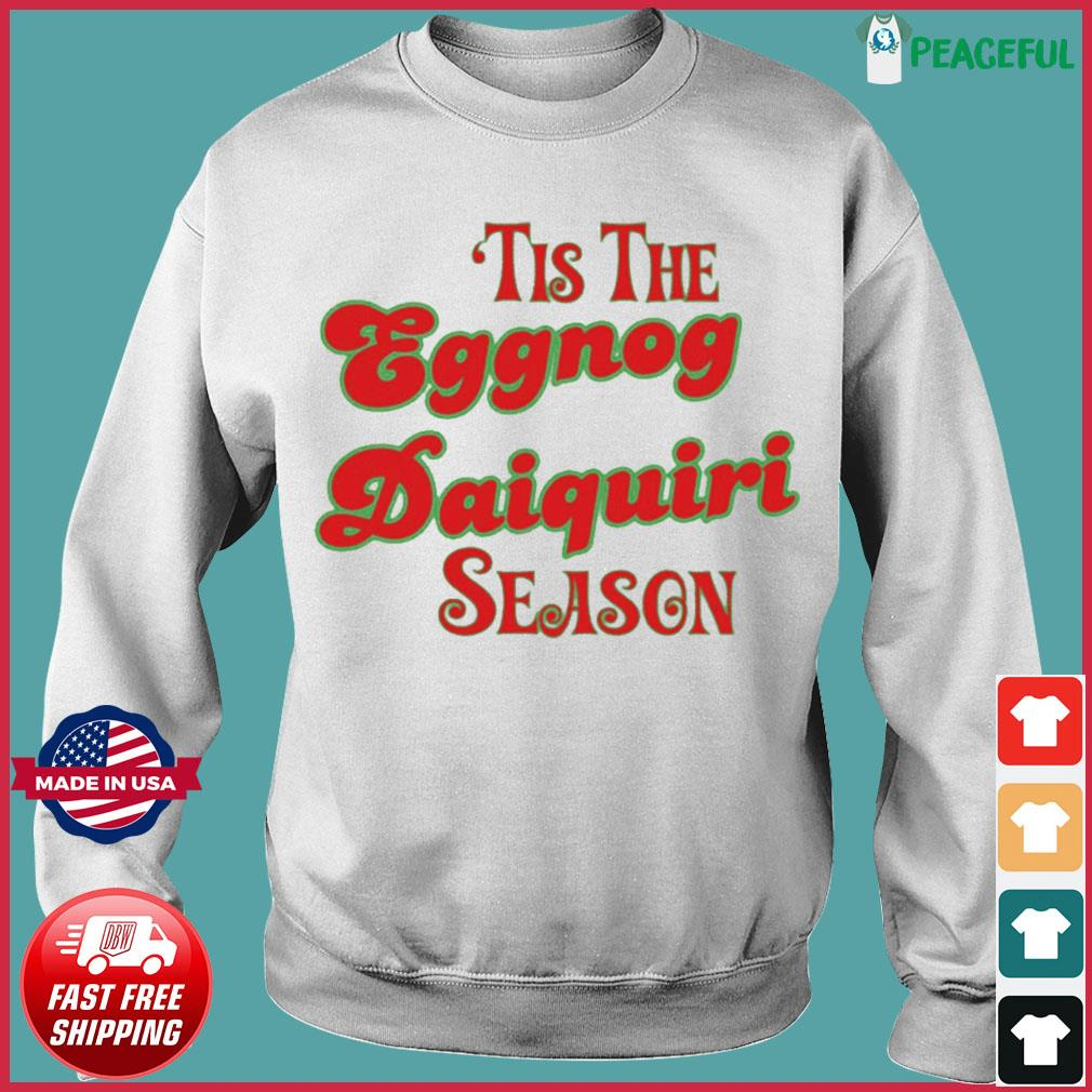 Tis The Eggnog Daiquiri Season Christmas T-Shirt